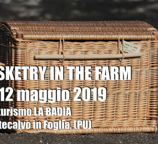 Basketry in the Farm 2019 – MARCHE